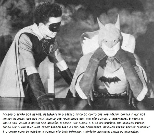 Batman, Hamlet ou Bloom?